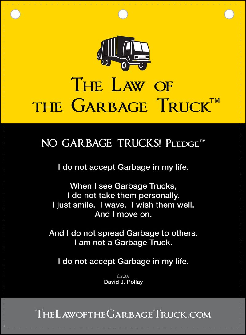 The No Garbage Trucks Pledge Poster