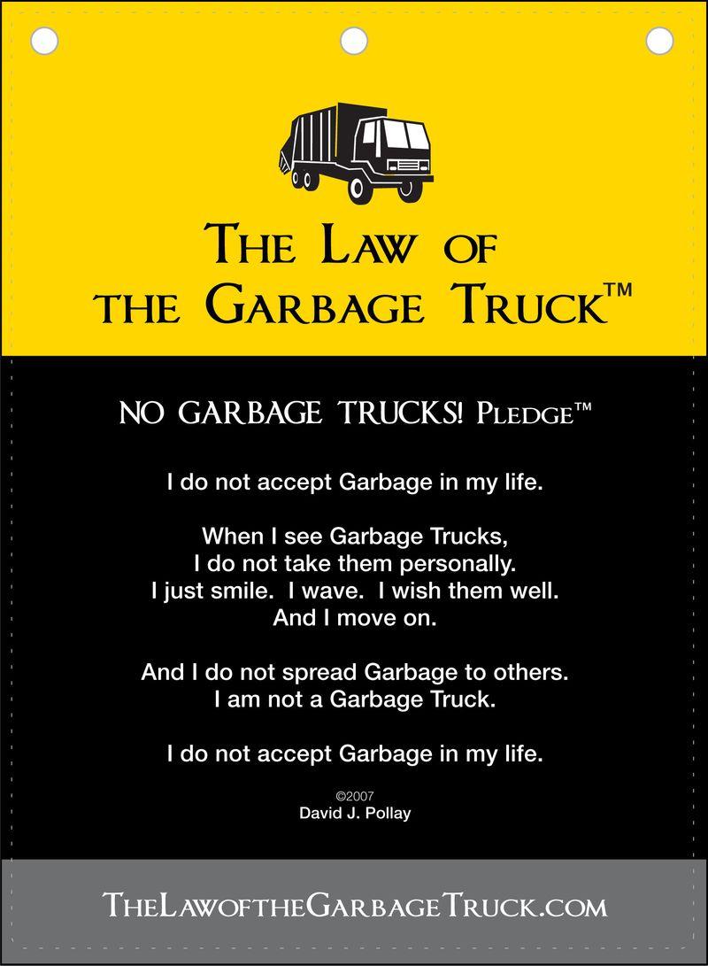 The No Garbage Trucks Pledge Poster